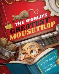 The World's Greatest Mousetrap