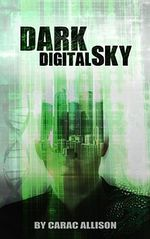 Dark Digital Sky