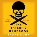 The Intern's Handbook (Audiobook)