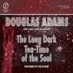 The Long Dark Tea-Time of the Soul (Audiobook)