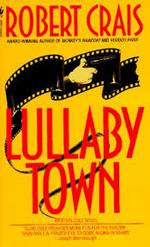 Lullaby Town (Elvis Cole, #3)