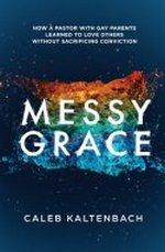 Messy Grace