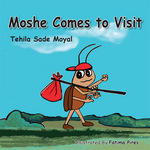 Moshe Comes to Visit