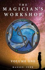 The Magician's Workshop, Volume One