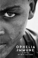 Ophelia Immune