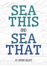 Sea This and Sea That