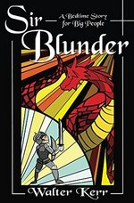 Sir Blunder: A Bedtime Story for Big People