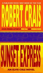 Sunset Express (Elvis Cole, #6)