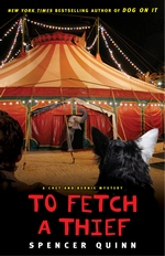 To Fetch a Thief (A Chet and Bernie Mystery, #3)