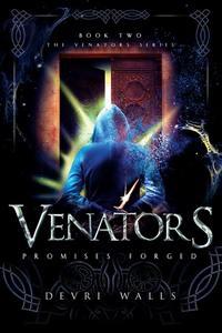 Venators: Promises Forged