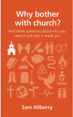 Why Bother with Church