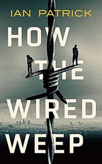How the Wired Weep